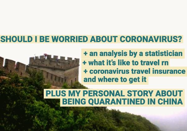 SHOULD I BE WORRIED ABOUT CORONAVIRUS?