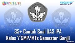 Lengkap - 35+ Contoh Soal UAS IPA Kelas 7 SMP/MTs Semester Ganjil Terbaru