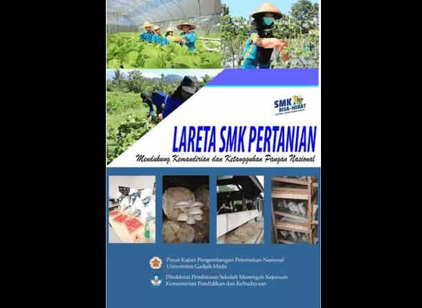 Lareta SMK Pertanian Mendukung Kemandirian Dan Ketangguhan Pangan Nasional