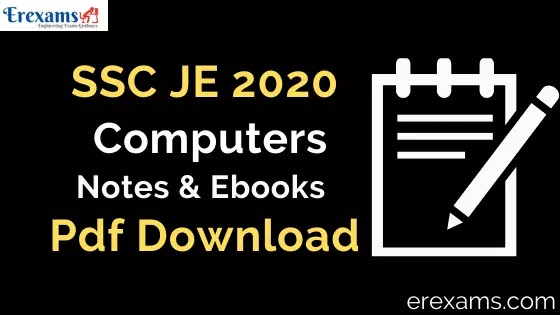 SSC JE 2020 Computers Notes and Books Pdf Download