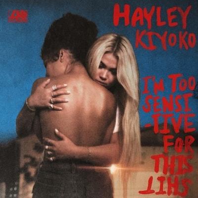 Hayley Kiyoko - Im Too Sensitive For This Shit (2019) - Album Download, Itunes Cover, Official Cover, Album CD Cover Art, Tracklist, 320KBPS, Zip album