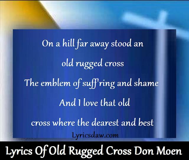 Lyrics Of Old Rugged Cross Don Moen