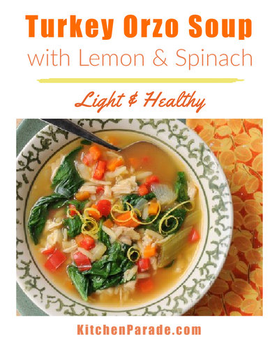 Turkey Orzo Soup with Lemon & Spinach ♥ KitchenParade.com, a hearty mix of cooked turkey, pasta and vegetables brightened with lemon, perfect for spring. Weight Watchers Friendly. High Protein.