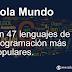 Hola Mundo en 47 de los lenguajes de programación más populares.
