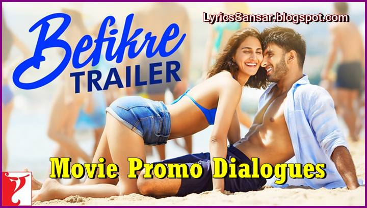 BEFIKRE Movie (Promo Dialogues) : Ranveer Singh & Vaani Kapoor