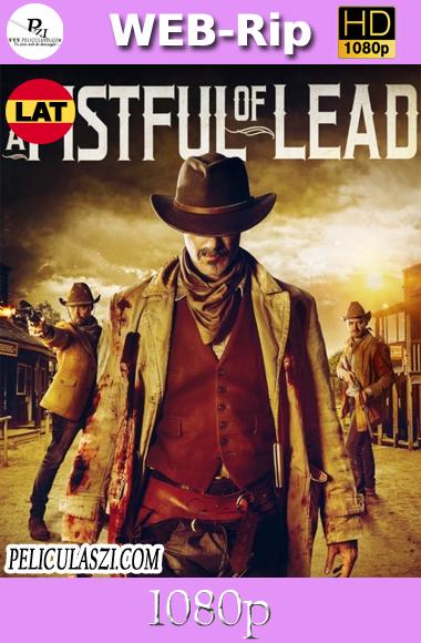 A Fistful of Lead (2018) HD WEB-Rip 1080p Latino (Line)