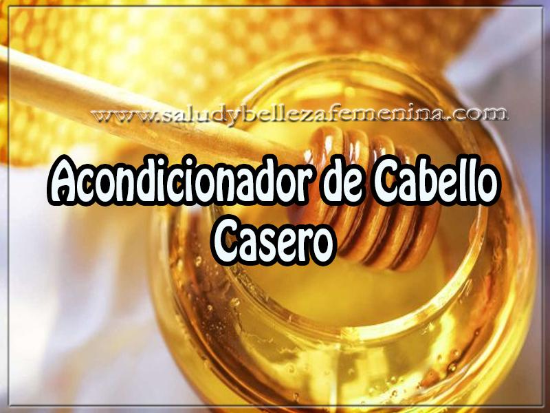 Cuidados del cabello , belleza  ,  acondicionador de Cabello Casero