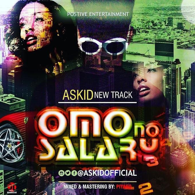 Askid - Omo_no_Salary_prod. by Piyano