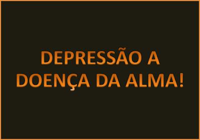 A imagem de fundo preto e caracteres em amarelo diz:depressão doença da alma.