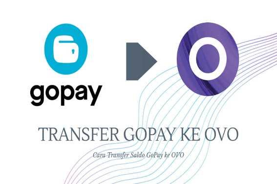 Cara Transfer GOPAY ke OVO Tanpa Aplikasi