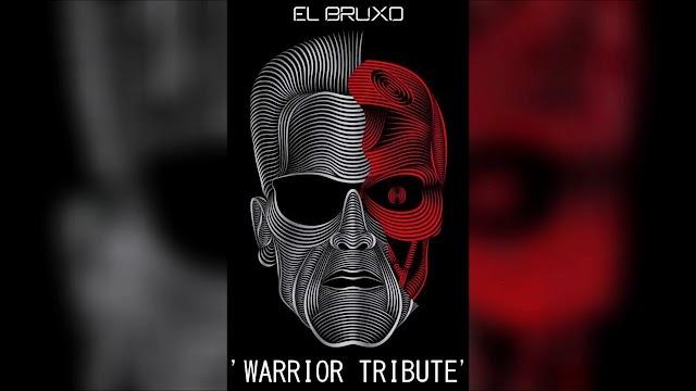 El Bruxo - Warrior Tribute (Original Mix) ||Download Free