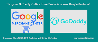 Integrate GoDaddy Store Products across Google