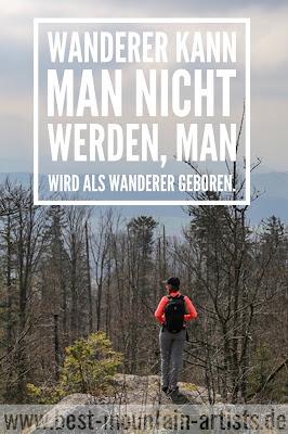 """""""Wanderer kann man nicht werden, man wird als Wanderer geboren."""", Henry David Thoreau"""
