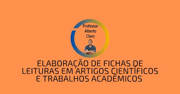 Elaboração de fichas de leituras em artigos científicos e trabalhos acadêmicos