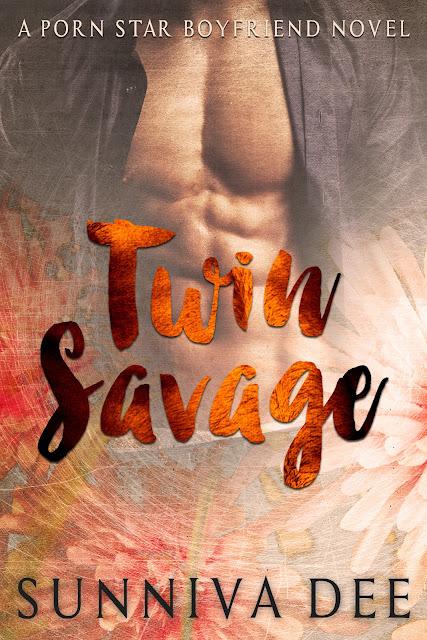 Twin Savage (Porn Star Boyfriend Book 2) by Sunniva Dee