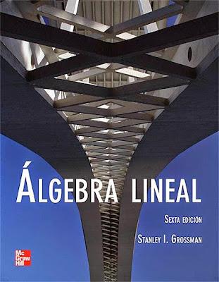 Descargar Algebra Lineal - Stanley Grossman, 6ta Edición PDF