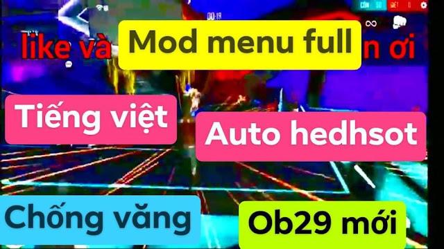 FILE MOD TIẾNG VIỆT FREE FIRE OB29 AUTO VIP CHẠY NHANH MỚI NHẤT FIX LAG 100%