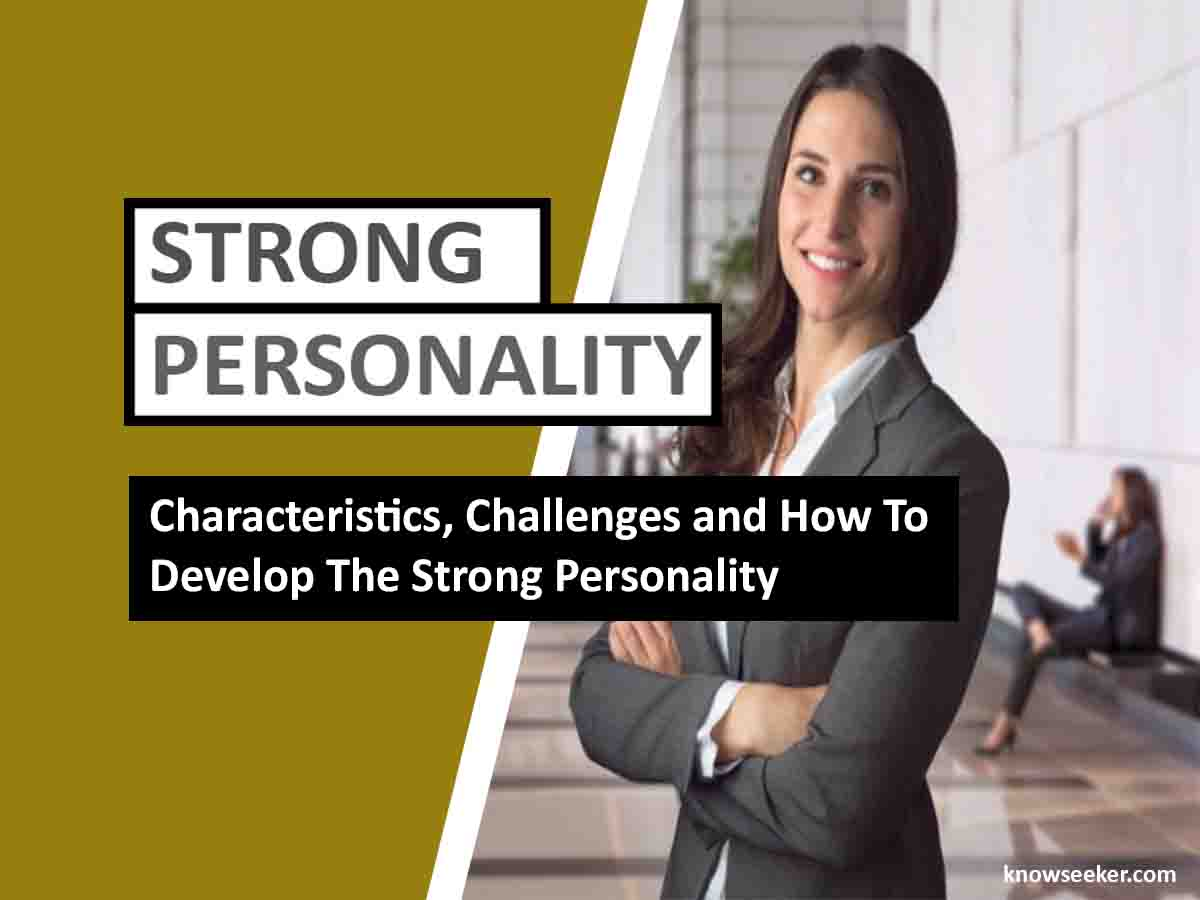 Strong personality and how to develop it