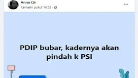 PDIP Bubar, Kadernya Pindah ke PSI, Cek Faktanya