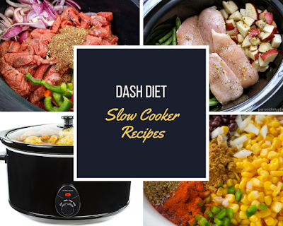 http://dashdietbooks.blogspot.com/2017/10/the-ultimate-dash-diet-slow-cooker.html#.WeAQY1tSwnQ