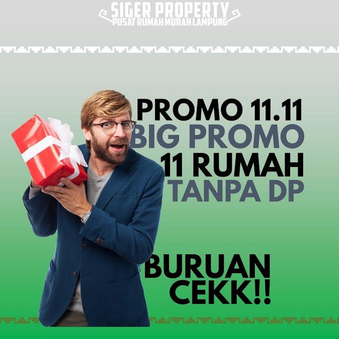 11.11 BIG PROMO! 11 RUMAH TANPA DP DAN GRATIS 3x ANGSURAN