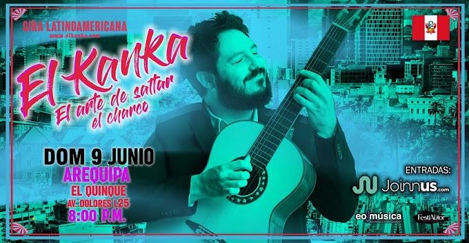 El Kanka en Arequipa - 09 de junio