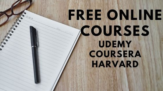 Free Courses for lockdown period   Free Udemy Courses   Free coursera Courses   Free Harvard courses
