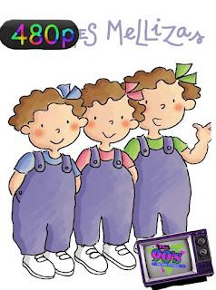 Las tres mellizas (Serie de TV) (1995) [480p] Latino [GoogleDrive] SilvestreHD