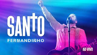 Clipes Gospel - Fernandinho  - Santo  - Novo álbum