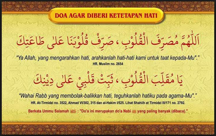 Doa Agar Diberikan Ketetapan Hati Dan Tips Agar Hati Kita