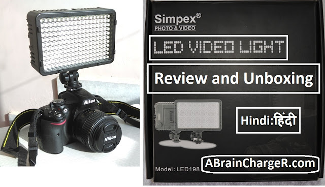 Simpex 198 Best Budget LED Light for YouTube Video : Review and Unboxing in Hindi
