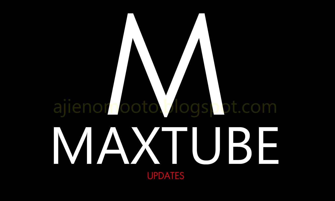 download maxtube apk versi terbaru