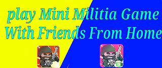 how to play mini militia multiplayer game with friends from home in Hindi best trick