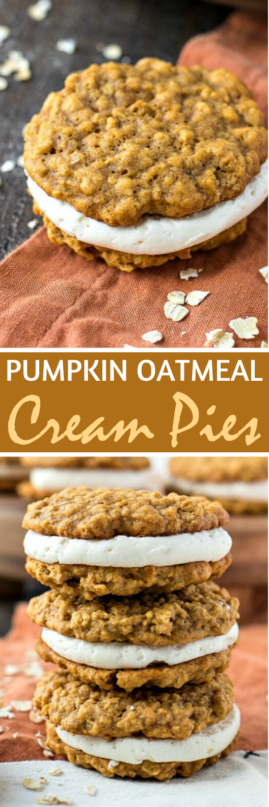 Pumpkin Oatmeal Cream Pies #cookies #desserts #baking #easy #fall