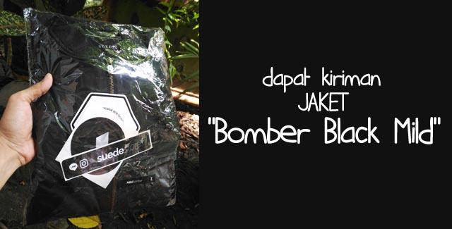 Dapat Kiriman Jaket Bomber Black Mild Dari Suede Store Bandung
