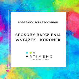 https://artimeno.blogspot.com/2019/08/sposoby-barwienia-wstazek-cz-ii.html