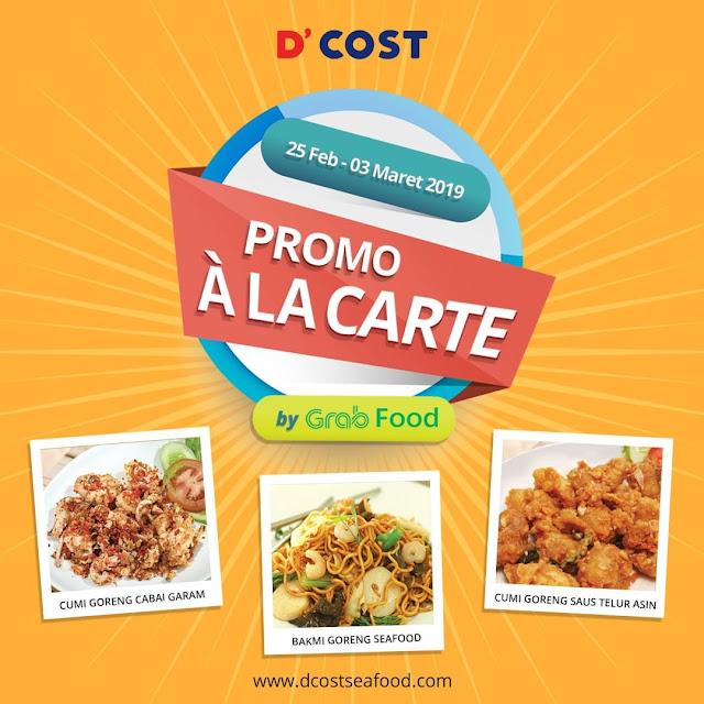 #D'Cost - #Promo A LA CATE Special di Aplikasi GRAB FOOD (s.d 03 Maret 2019)