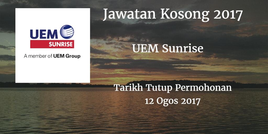 Jawatan Kosong UEM Sunrise 12 Ogos 2017