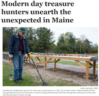 https://bangordailynews.com/2018/09/27/homestead/modern-day-treasure-hunters-use-metal-detectorists-to-unearth-the-unexpected/