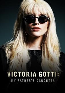 Victoria Gotti-My Fathers Daughter 2019