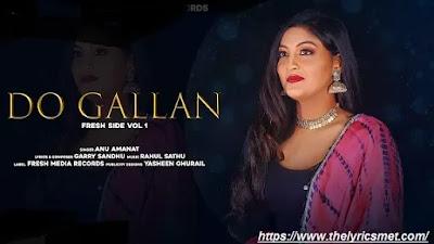 Do Gallan Cover Song Lyrics | Anu Amanat | Garry Sandhu | Rahul Sathu | Fresh Side Vol