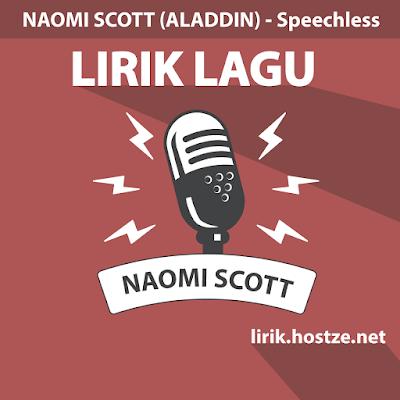 Lirik lagu Speechless - Naomi Scott (Aladdin) - Lirik lagu Barat
