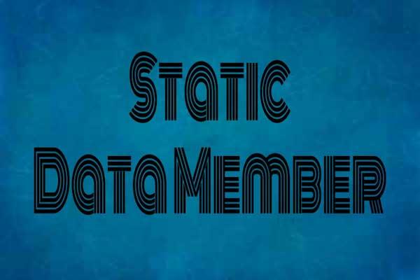 static data member in c++ programming, learn c++ programming