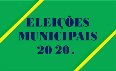 A imagem nas cores do Brasil diz: Eleições Municipais 2020.