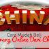 Cara Mudah Beli Barang Online Dari China