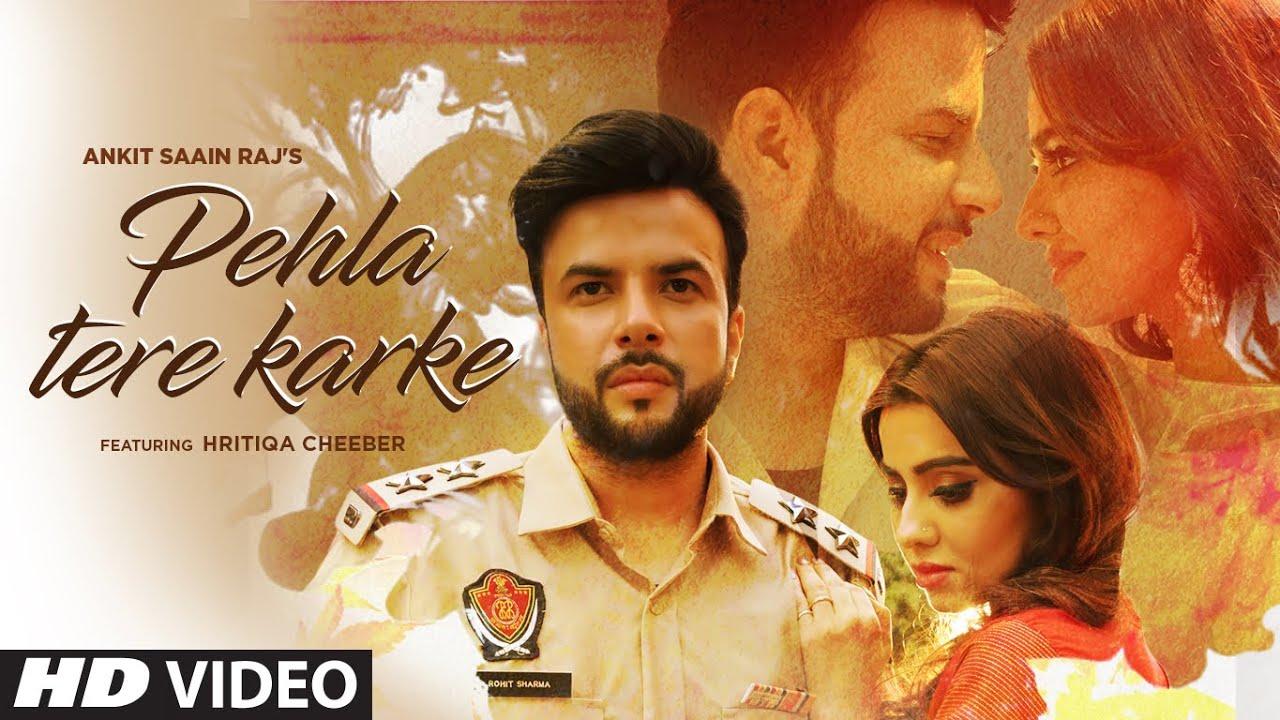 Pehlan Tere Karke Lyrics Ankit Saain Raj | Punjabi Song Lyrics