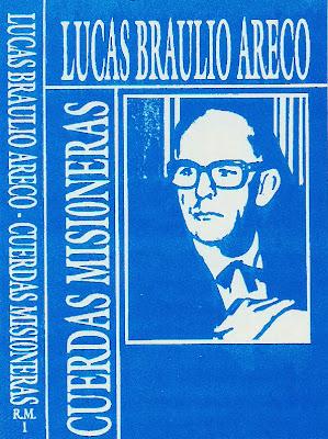 Lucas Braulio Areco - Cuerdas Misioneras