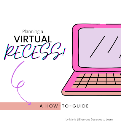 Planning a Virtual Recess - A How-To Guide