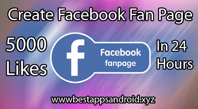 Create Facebook Fan Page (www.bestappsandroid.xyz)