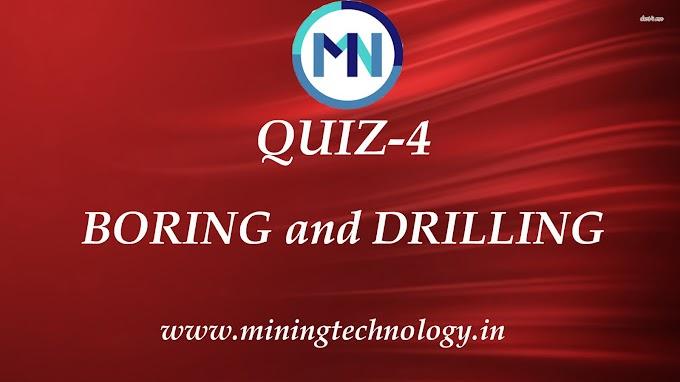 Boring & Drilling Quiz-4